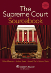 The Supreme Court Sourcebook by Richard Seamon, Andrew Siegel, Joseph Thai, and Kathryn Watts