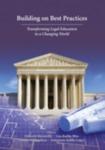 Building on Best Practices: Transforming Legal Education in a Changing World
