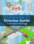 Driverless Seattle: How Cities Can Plan for Automated Vehicles